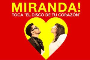 "Miranda! celebra ""El disco de tu corazón"""